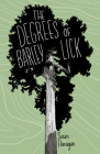 The Degrees of Barley Lick Cover Image