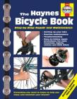 The Haynes Bicycle Book (3rd Edition): Step-by-Step Repair and Maintenance Cover Image