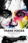 Trans Voices: Becoming Who You Are Cover Image