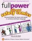 Fullpower Bilingual Safety Comics in English and Spanish: Personal Safety for Teens and Adults in Cartoons and Basic Language Cover Image