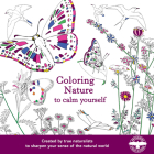 Coloring Nature to Calm Yourself Cover Image