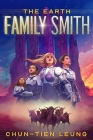 The Earth Family Smith: The Tumuerian Dream Cover Image