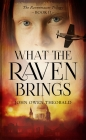What the Raven Brings (Ravenmaster Trilogy #2) Cover Image