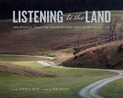 Listening to the Land: Stories from the Cacapon and Lost River Valley Cover Image