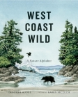 West Coast Wild: A Nature Alphabet Cover Image
