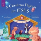 Christmas Pageant for Jesus: Celebrating God's Grace (Forest of Faith Books) Cover Image