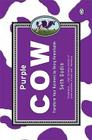 Purple Cow: Transform Your Business by Being Remarkable Cover Image