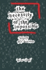 The Necessity of the Impossible: Philosophy's Quest for Radical Change Cover Image
