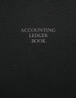 Accounting Ledger: Simple Business Ledger Checking Account Transaction Register Cash Book For Bookkeeping 7 Column Payment Record And Tra Cover Image
