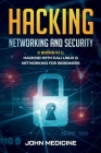 Hacking: Networking and Security 2 Books in 1 Hacking with Kali Linux & Networking for Beginners Cover Image