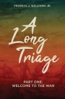 A Long Triage: Welcome to The War Cover Image