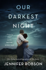 Our Darkest Night: A Novel of Italy and the Second World War Cover Image