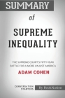 Summary of Supreme Inequality: The Supreme Court's Fifty-Year Battle for a More Unjust America: Conversation Starters Cover Image