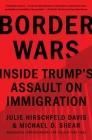 Border Wars: Inside Trump's Assault on Immigration Cover Image
