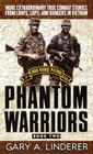 Phantom Warriors: Book 2: More Extraordinary True Combat Stories from Lrrps, Lrps, and Rangers in Vietnam Cover Image