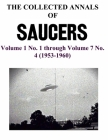 THE COLLECTED ANNALS OF 'SAUCERS'. Volume 1 No. 1 through Volume 7 No. 4 (1953-1960) Cover Image