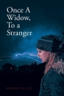 Once A Widow, To a Stranger Cover Image
