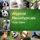 Atypical Neurotypicals Cover Image