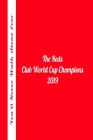 Club World Cup Champions 2019 The Reds You'll Never Walk Alone Ever Notebook Cover Image