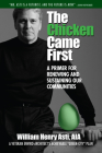 The Chicken Came First: A primer for renewing and sustaining our communities (Our National Conversation #6) Cover Image