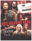WWE Coloring Book: Amazing Coloring Book Wrestling, 40+ Fun and Relaxing WWE Coloring For Adults, Kids, Boys, Girls Cover Image
