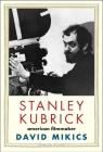 Stanley Kubrick: American Filmmaker (Jewish Lives) Cover Image