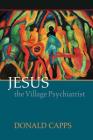 Jesus the Village Psychiatrist Cover Image