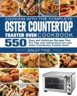 Cooking with the complete Oster Countertop Toaster Oven Cookbook Cover Image