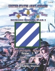 United States Army Heroes During World War I: 3d Division, A.E.F. (Volume I) Cover Image