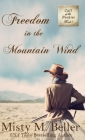 Freedom in the Mountain Wind Cover Image