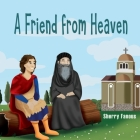 A Friend From Heaven: The Life of Pope Kyrillos Cover Image