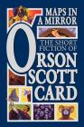 Maps in a Mirror: The Short Fiction of Orson Scott Card Cover Image
