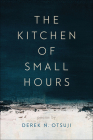 The Kitchen of Small Hours (Crab Orchard Series in Poetry) Cover Image