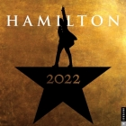 Hamilton 2022 Wall Calendar: An American Musical Cover Image