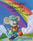 The Magic of Maxwell and His Tail Cover Image