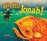 Oh No, Jonah! Cover Image