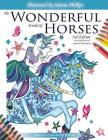 The Wonderful World of Horses - Adult Coloring Book - 2nd Edition: Beautiful Horses to Color - 2nd Edition with additional and updated illustrations Cover Image