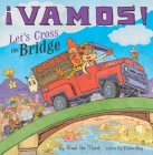 ¡Vamos! Let's Cross the Bridge (World of ¡Vamos!) Cover Image