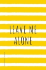 INTROVERT POWER Leave me ALONE: The secret strengths of INFJ personality Dot Grid Composition Notebook with Funny quote Gift idea for Introverts Cover Image