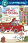 Richard Scarry's Smokey the Fireman (Step into Reading) Cover Image