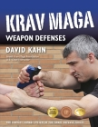 Krav Maga Weapon Defenses: The Contact Combat System of the Israel Defense Forces Cover Image