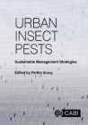 Urban Insect Pests: Sustainable Management Strategies Cover Image