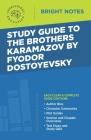 Study Guide to The Brothers Karamazov by Fyodor Dostoyevsky Cover Image