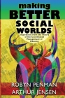 Making Better Social Worlds: Inspirations from the Theory of the Coordinated Management of Meaning Cover Image