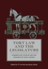Tort Law and the Legislature: Common Law, Statute and the Dynamics of Legal Change Cover Image