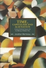 Time, Capitalism, and Alienation: A Socio-Historical Inquiry Into the Making of Modern Time (Historical Materialism) Cover Image