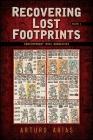 Recovering Lost Footprints, Volume 1: Contemporary Maya Narratives Cover Image