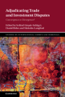 Adjudicating Trade and Investment Disputes: Convergence or Divergence? (Studies on International Courts and Tribunals) Cover Image