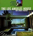 The Los Angeles House: Decoration and Design in America's 20th-Century City Cover Image