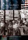 Cincinnati:: From River City to Highway Metropolis Cover Image